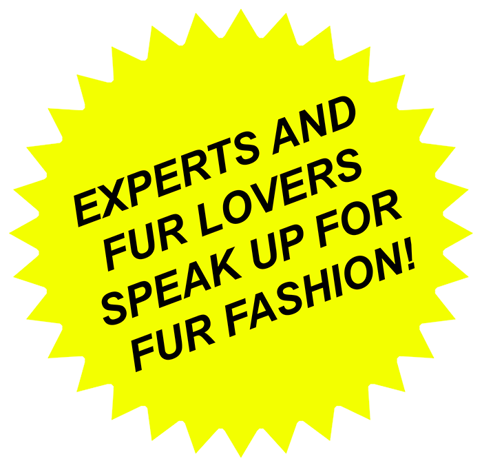 Experts and fur lovers speak up for fur fashion!